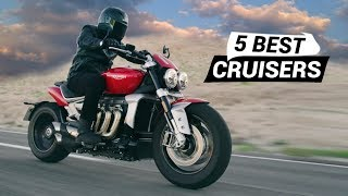 The 5 Best Cruisers 2020