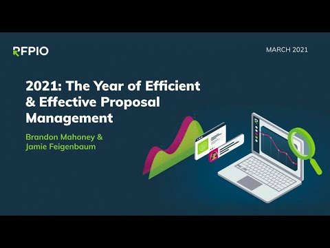 2021: The Year of Efficient & Effective Proposal Management ...