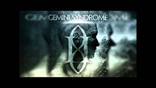Gemini Syndrome - Syndrome