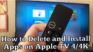 How to Delete and Install Apps on Apple TV 4/4K