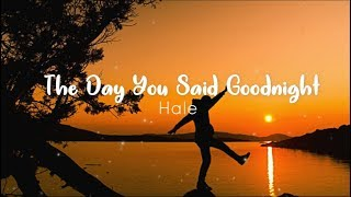 The Day You Said Goodnight - Hale (cover by Ysabelle Lucero) - Lyrics