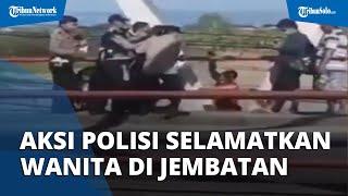 Aksi Polisi Selamatkan Wanita yang Akan Terjun dari Jembatan Tanggulangin, Terekam Video Warga