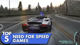 Top 5 Need for Speed Games
