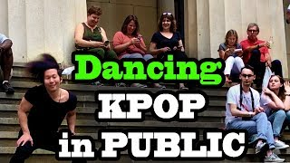 DANCING KPOP IN PUBLIC (BTS, BLACKPINK, BIGBANG, SEVENTEEN, SHINEE, INFINITE, 4MINUTE and MORE)