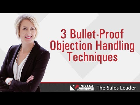 3 Bullet-Proof Objection Handling Techniques | Sales Strategies ...