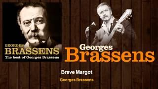 Georges Brassens - Brave Margot (Audio)