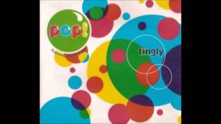 Pop! featuring Angie Hart (frente) – Tingly – 1995