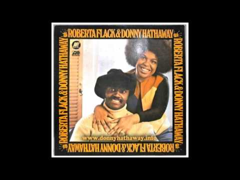 Roberta Flack And Donny Hathaway  -  Where Is The Love