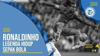 Ronaldinho - Legenda Hidup Sepak Bola Dunia