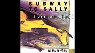 Subway To Sally - Album 1994 -  Traum vom Tod I + Lyrics
