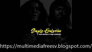 Kafu Banton Ft. Tego Calderon – Simple Evolución