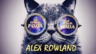 Gambar cover Alex Rowland (Só Track Foda) #003 Vintage Culture, Alok, ilicris, Hot Bullet