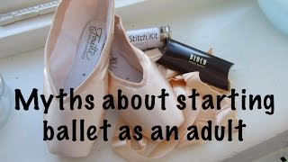 Myths about starting ballet as an adult