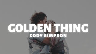 Cody Simpson - Golden Thing (Lyrics)