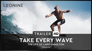 Take Every Wave Film Trailer