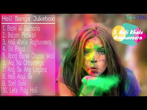 Download Top 10 Bollywood Songs Of Holi 2019 | New & Latest Holi Songs Jukebox 2019 HD Mp4 3GP Video and MP3