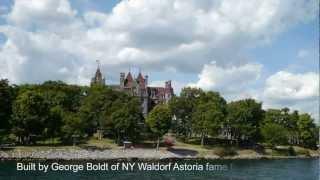 1000 Islands - Singer Castle - Boldt Castle.