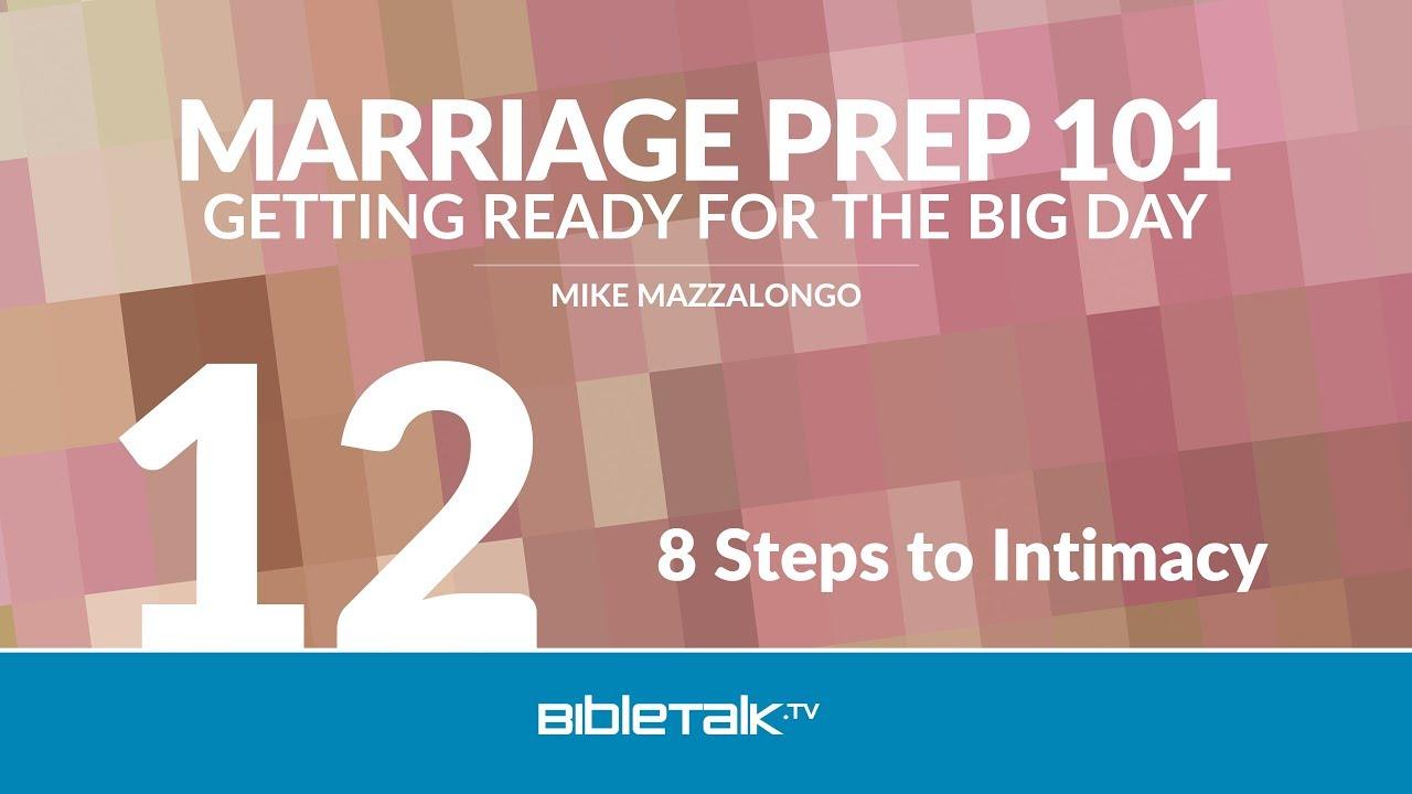 12. 8 Steps to Intimacy