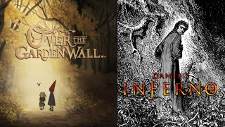 Over the Garden Wall is Dante's Inferno (Symbolism Analysis)