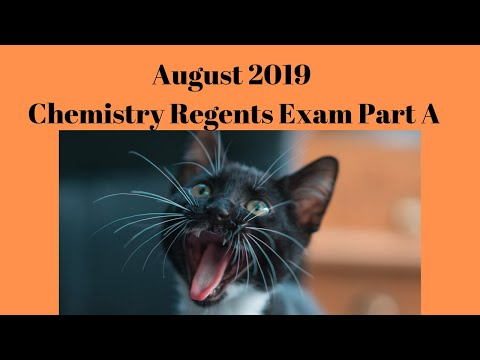 Chemistry Regents August 2019 Part A Answers Explained - YouTube