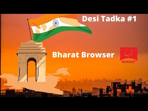 Desi Tadka: Can Bharat Browser make it Big?