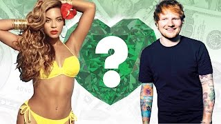 WHO'S RICHER? - Beyonce or Ed Sheeran? - Net Worth Revealed!