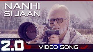 Nanhi Si Jaan | 2.0 (Hindi) | Rajinikanth | Akshay Kumar | A R Rahman | Shankar