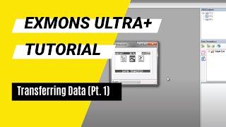Exmons Ultra+ Tutorial - Transferring Data (Pt. 1)