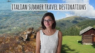 Where to go in ITALY during SUMMER ! - Holidays advice ☀️✈️