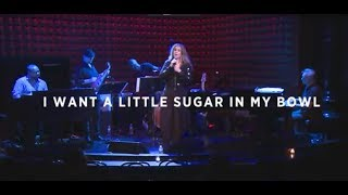 Polly Gibbons - I Want A Little Sugar In My Bowl (Live at Joe's Pub New York, NY)