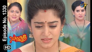 Savithri | 10th July 2019 | Full Episode No 1330 | ETV Telugu