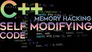 C/C++ Memory Hacking — Self Modifying Code | Encrypt Memory At Runtime