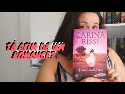 Romance, preconceito literário e risadas! {Sobre o livro} No mundo da Luna, Carina Rissi