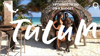 Here are 10 things to do in Tulum Mexico on a budget!