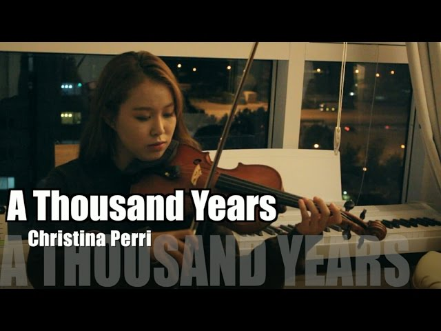 Christina Perri A Thousand Years Violin Cover ...