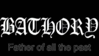 Bathory - Song To Hall Up High (With Lyrics)