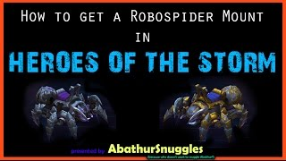 How to get a Mechanospider Mount in Heroes of the Storm
