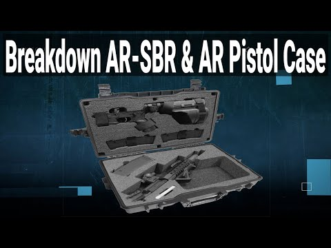Breakdown AR-SBR & AR Pistol Case (Gen-2) - Featured Youtube Video