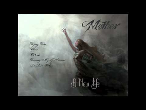 MoTHER - A New Life EP Stream