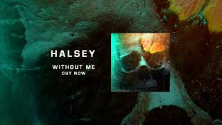 Halsey Without Me   1 Hour