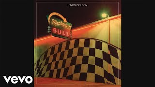 Kings Of Leon   Wait For Me (Audio)