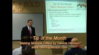 "Tip of the Month- ""Making Multiple Offers by Dennis Henson"""