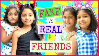 FAKE vs REAL Friends ... | #FriendshipDaySpecial  #Fun #Sketch #RolePlay #MyMissAnand