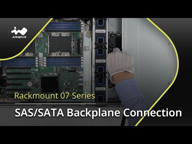 07 Series SAS/SATA Backplane Connection