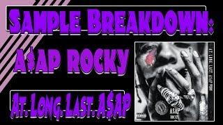 Sample Breakdown: At Long Last A$AP
