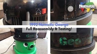 1992 Numatic George GVE370 - Full Reassembly and After Demonstration - PART TWO!