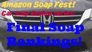 Amazon Soap Fest Final Soap Rankings