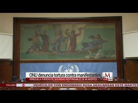 ONU denuncia tortura contra opositores venezolanos