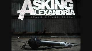 Asking Alexandria - I Used To Have A Best Friend (But Then He Gave Me An STD) [Lyrics]