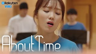 About Time - EP14 | Musical Practice [Eng Sub]